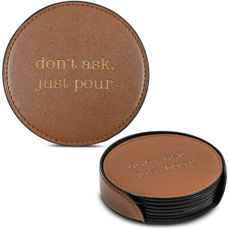 Drink Coasters Housewarming Gift, Don't Ask Just Pour (Faux Leather, 7 Pieces)