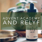 Advent Academy and Relyf Health:  The Foundations of Cannabinoid Medicine