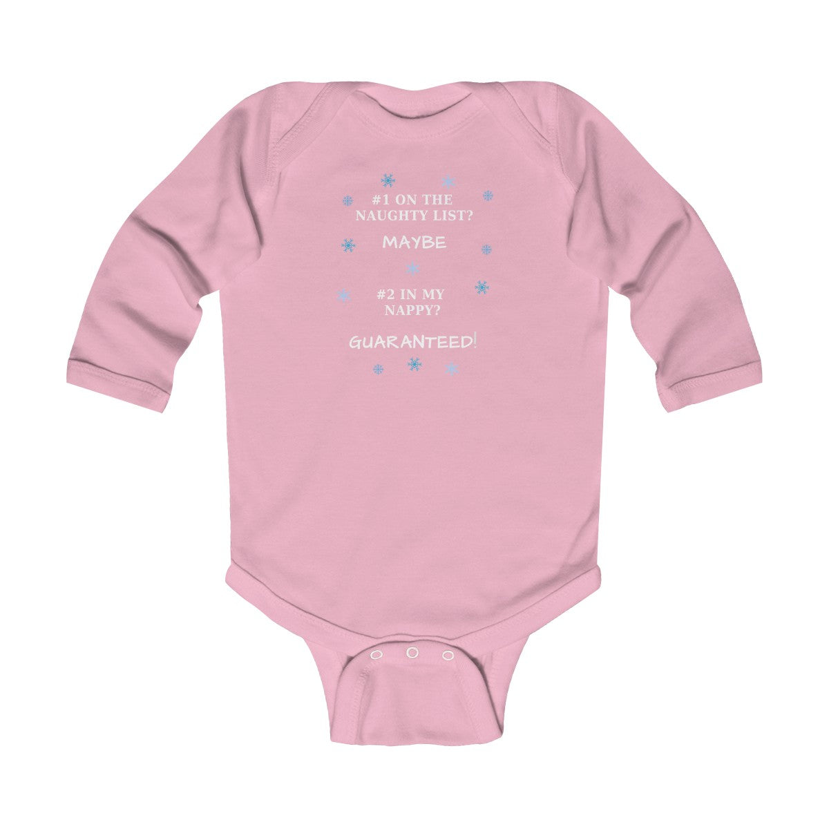 #1 On The Naughty List Maybe #2 In My Nappy Guaranteed Infant Long Sleeve Bodysuit