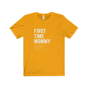 First Time Mommy Short Sleeve Tee