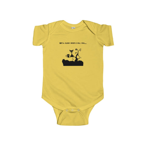 We'll Sleep When I Tell You Infant Short Sleeve Bodysuit