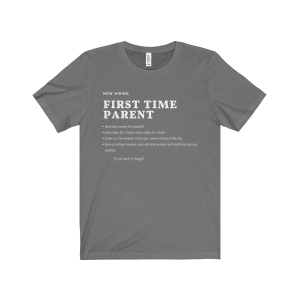 Hiring First Time Parent UK Dad Short Sleeve Tee