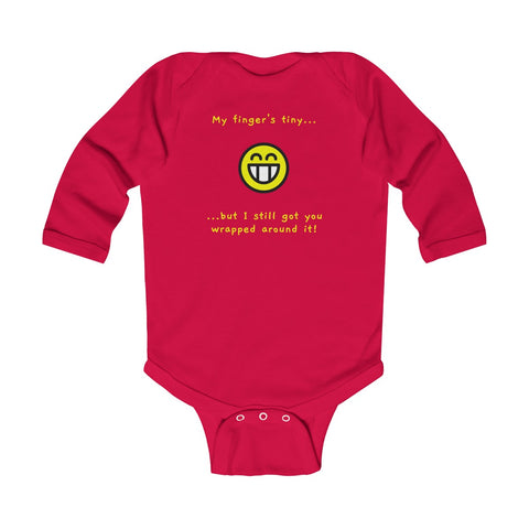 Finger's Tiny But You Still Wrapped Around It Infant Long Sleeve Bodysuit