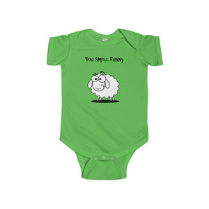 You Smell Funny Infant Short Sleeve Bodysuit