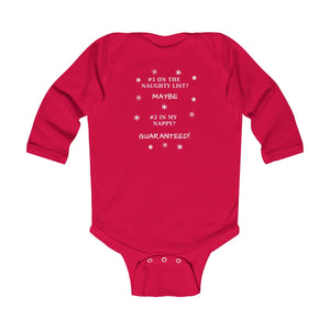 #1 On The Naughty List Maybe #2 In My Nappy Red Infant Long Sleeve Bodysuit