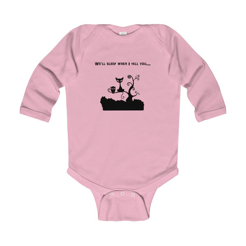We'll Sleep When I Tell You UK Infant Long Sleeve Bodysuit