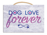 Rectagle Rope Sign- Dog Love Forever