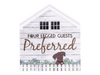 Medium Rustic House Sign - Four Legged Guest Preferred