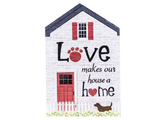 Large Rustic House Sign - Love Makes Our House a Home