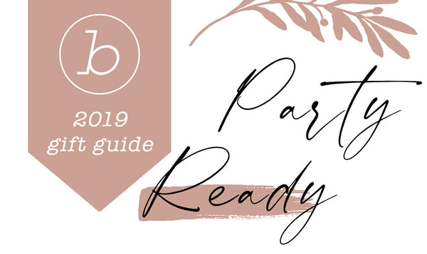 Party Ready Gift Guide
