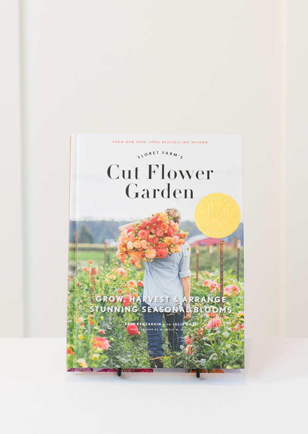 Floret Farm's Cut Flower Garden by Erin Benzakein, Julie Chai