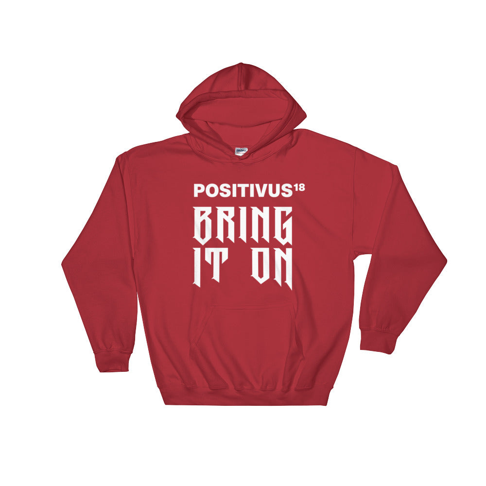 """BRING IT ON POSITIVUS"" White Logo Hooded Sweatshirt"