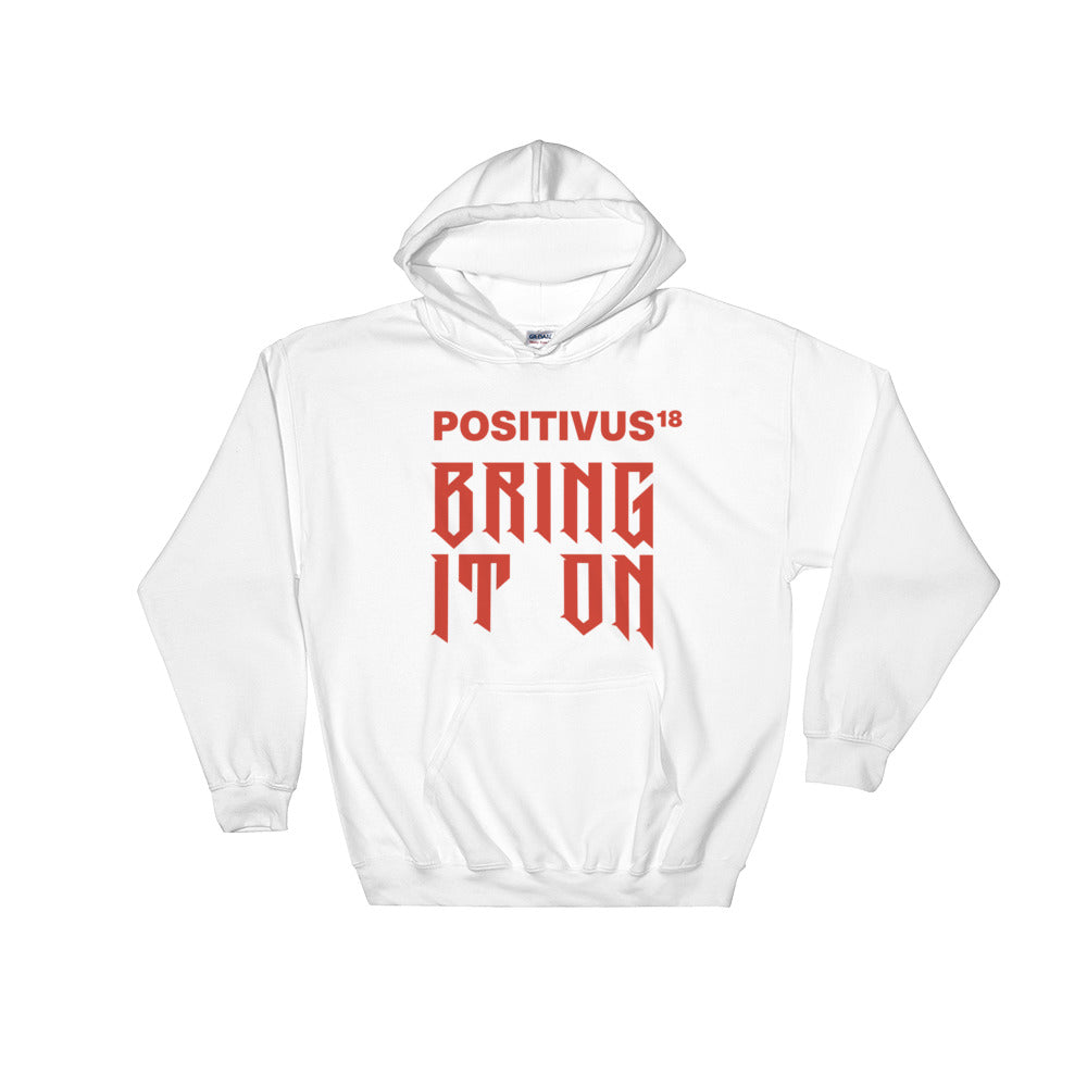 """BRING IT ON POSITIVUS"" Red Logo Hooded Sweatshirt"