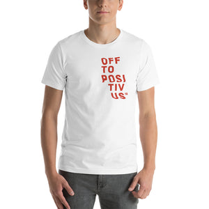 """OFF TO POSITIVUS"" Red Logo Unisex T-Shirt"