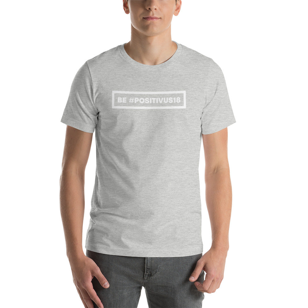 """BE POSITIVUS"" White Logo Unisex T-Shirt"
