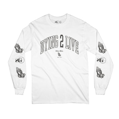 Dying To Live Long Sleeve (WHT)