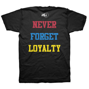 NFL - Never Forget Loyalty