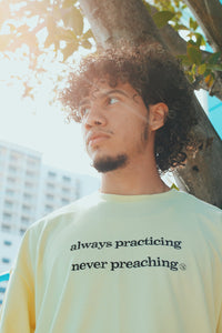 F/$ Oversize Set: Always Practicing Never Preaching (2pc Set)