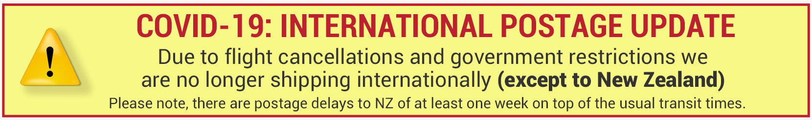 international postage: We are only shipping to NZ. Expect delays of at least one week