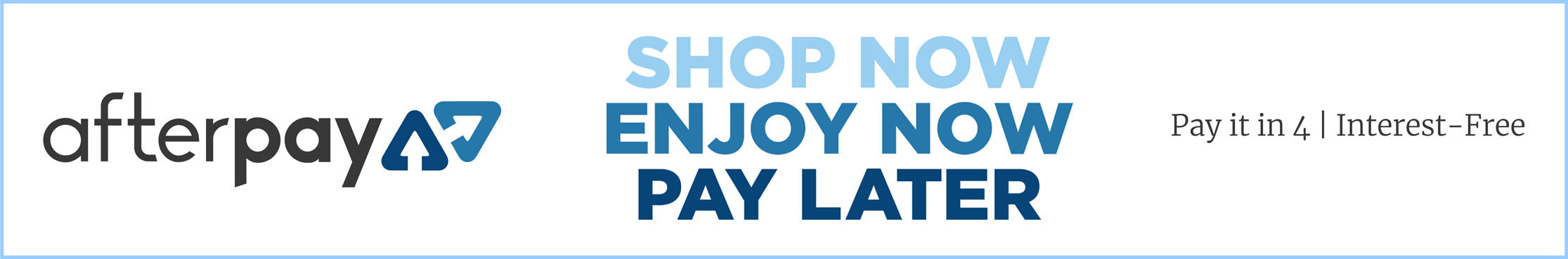 AfterPay Banner - Click here to find out more