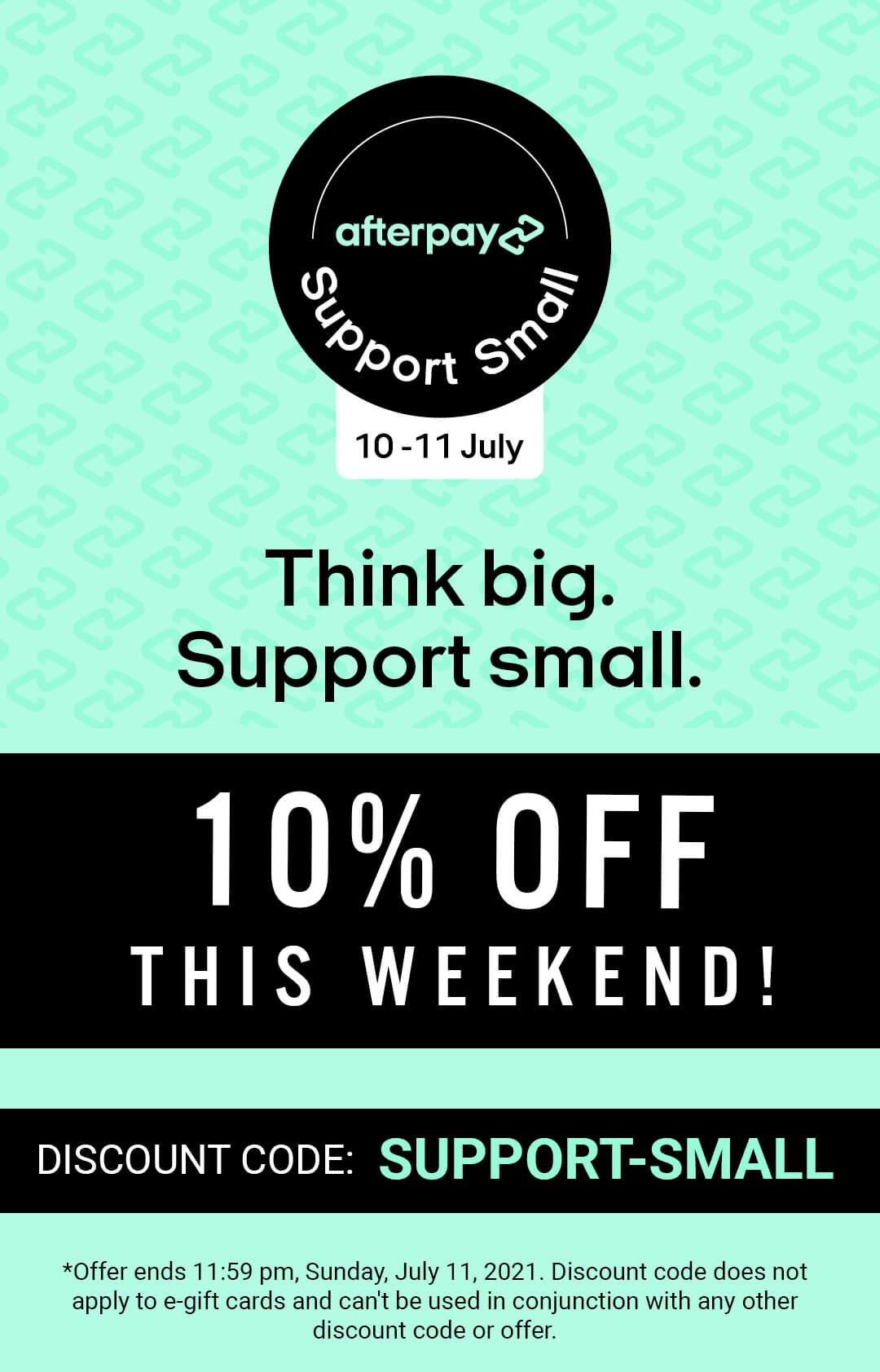 AfterPay Support Small promo - 10% off discount code SUPPORT-SMALL