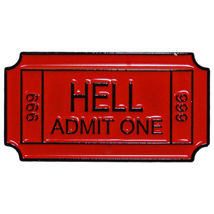 Image of Enamel Pin - Hell Admit One Ticket