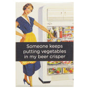 Image of Fridge Magnet - Someone Keeps Putting Vegetables In My Beer Crisper