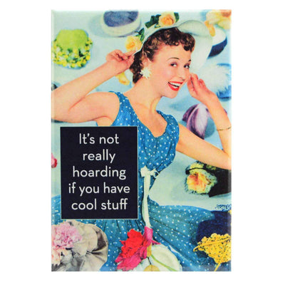 Image of Fridge Magnet - It's Not Really Hoarding