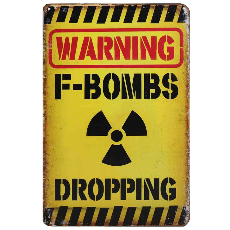 Image of Retro Metal Sign - Warning F-Bombs Dropping
