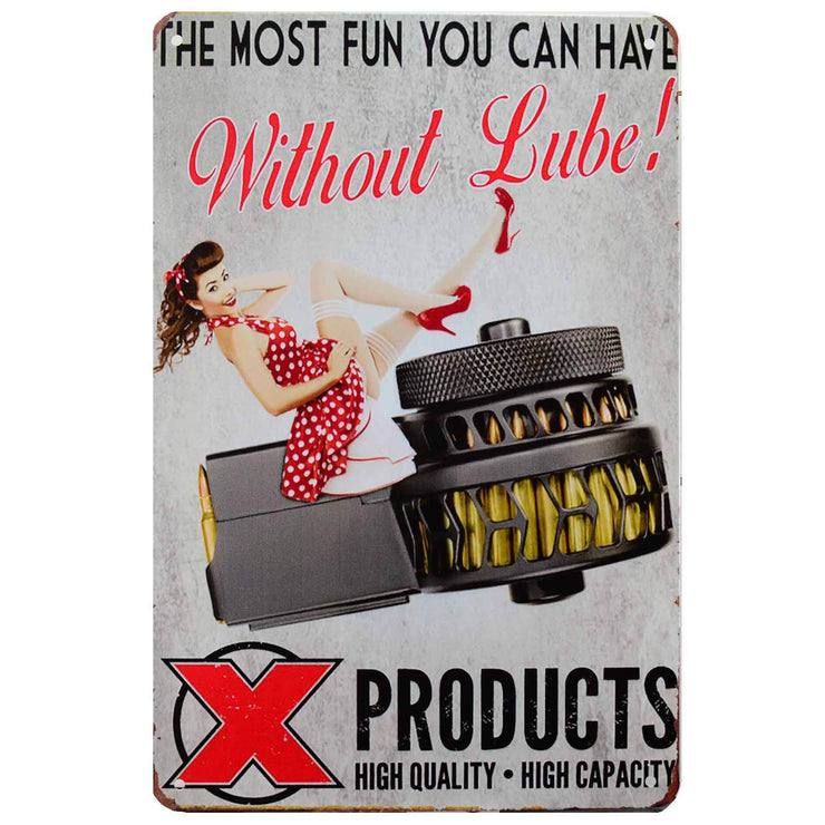 Retro Metal Sign - X Products Most Fun Pin Up