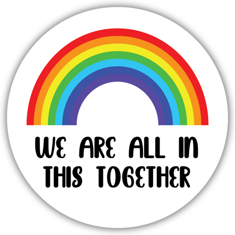 WE ARE ALL IN THIS TOGETHER sticker