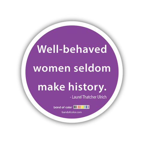 well-behaved women sticker