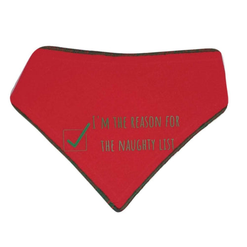 Christmas: I'm the reason for the naughty list Bandana - cotton