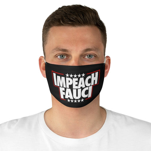 Impeach Fauci Fabric Face Mask