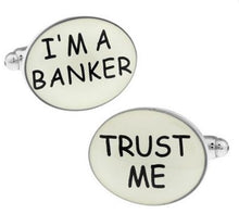 Load image into Gallery viewer, Trust Me - I'm a Banker Cufflinks - Crazy Cuffs