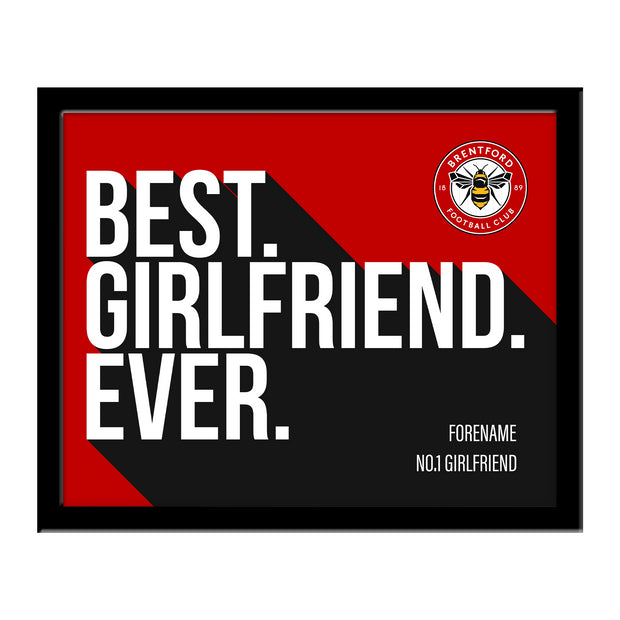 Brentford Best Girlfriend Ever 10 x 8 Photo Framed