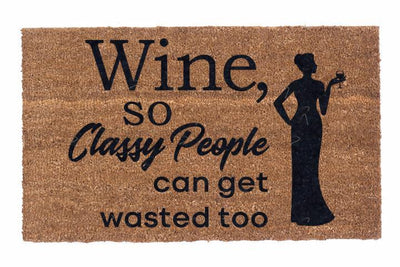 Wine, so Classy People can get wasted too