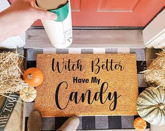 Witch Better Have My Candy Coir Doormat