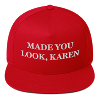 """Made You Look, Karen"" American Craftsmanship Hat - Embroidered in America"
