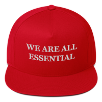 """We Are All Essential"" American Craftsmanship Hat - Embroidered in America"