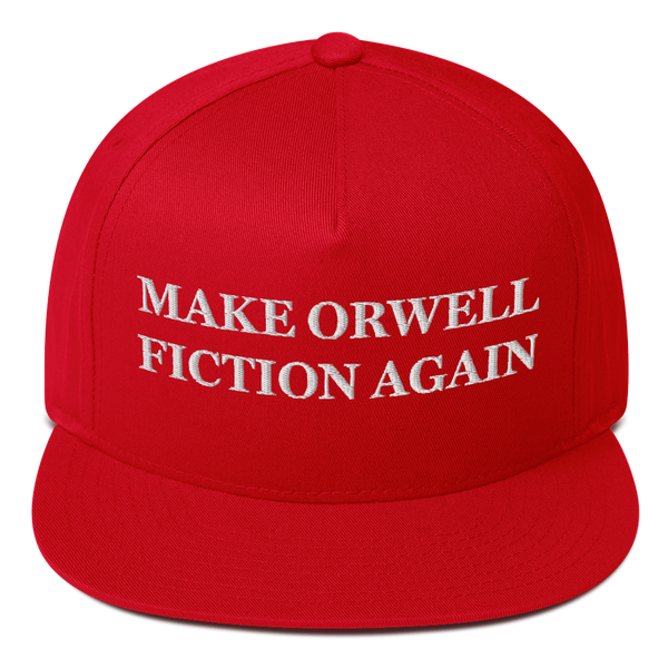 """Make Orwell Fiction Again"" American Craftsmanship Hat - Embroidered in America"