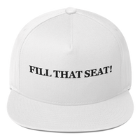 """Fill That Seat!"" American Craftsmanship Hat - Embroidered in America (White)"