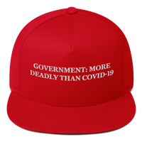 """Government: More Deadly Than Covid-19"" American Craftsmanship Hat - Embroidered in America"