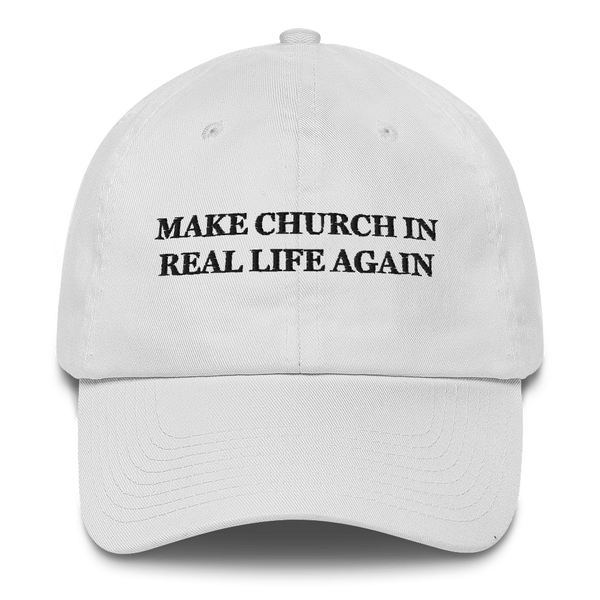 Make Church In Real Life Again American Victory Hat - 100% Made in America (White)