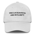 """The Lockdowns Are Bullsh*t"" American Victory Hat - 100% Made in America (White)"