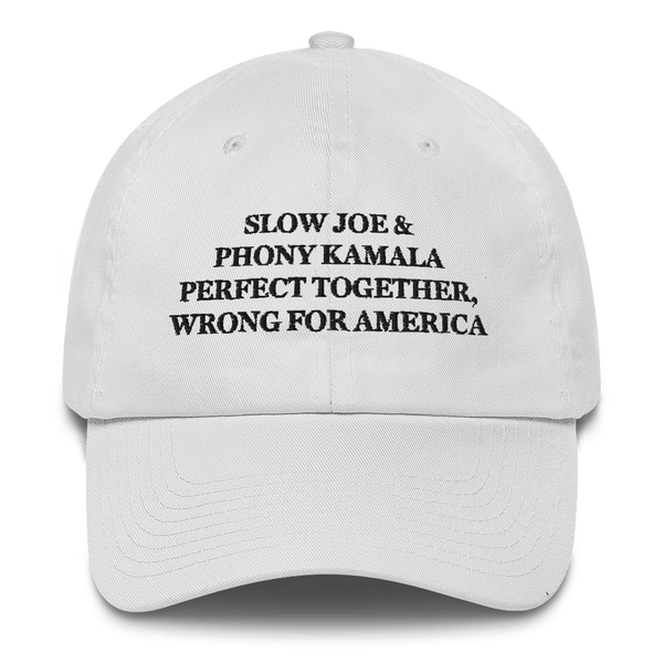 """Slow Joe & Phony Kamala - Perfect Together, Wrong For America"" American Victory Hat - 100% Made in America (White)"