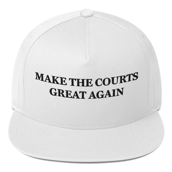 """Make The Courts Great Again"" American Craftsmanship Hat - Embroidered in America (White)"