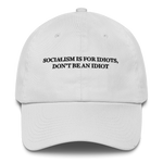 """Socialism Is For Idiots, Don't Be An Idiot"" American Victory Hat - 100% Made in America (White)"