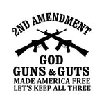 Second Amendment - Guns, God, And Guts Decal
