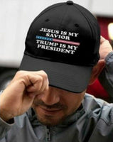 """Jesus Is My Savior, Trump Is My President"" American Victory Hat - 100% Made in America"